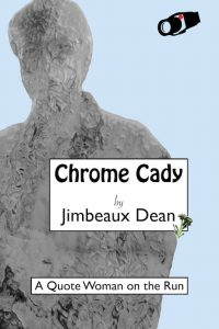 Chrome Cady book cover